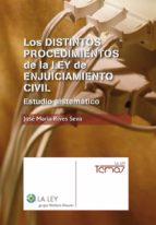 Los distintos procedimientos de la Ley de Enjuiciamiento Civil (ebook)