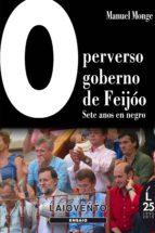 O PERVERSO GOBERNO DE FEIJÓO (ebook)