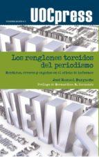 Los renglones torcidos del periodismo (ebook)