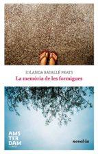 La memòria de les formigues (ebook)