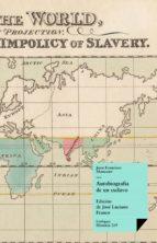 Autobiografía de un esclavo (ebook)