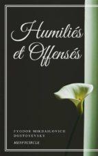 Humiliés et Offensés (ebook)