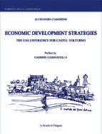 Economic development strategies. The USA experience for Castel Volturno (ebook)