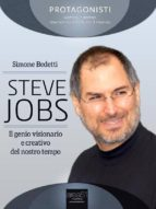 Steve Jobs. Il genio visionario e creativo del nostro tempo (ebook)
