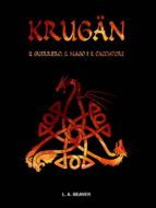 KRUGÄN - Il guerriero, il mago e il cacciatore (ebook)