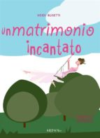 Un matrimonio incantato (ebook)