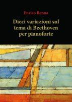 Dieci variazioni su tema di Beethoven (ebook)