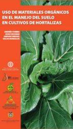 Uso de materiales orgánicos en el manejo de suelo en cultivo de hortalizas (ebook)
