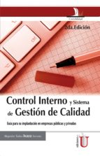 CONTROL INTERNO Y SISTEMA DE GESTION DE CALIDAD (ebook)