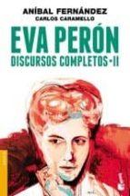 Eva Perón. Discursos completos II (ebook)