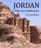 Jordan: A Different Middle East (ebook)