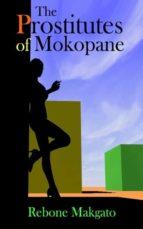 THE PROSTITUTES OF MOKOPANE