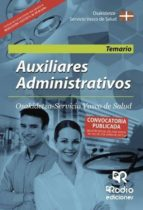 Auxiliares Administrativos. Osakidetza Servicio Vasco de Salud. Temario (ebook)