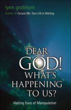 Dear God, What's Happening to Us? (ebook)