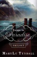 Escape to Paradise Trilogy (ebook)