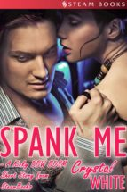 Spank Me - A Kinky BBW BDSM Short Story From Steam Books (ebook)