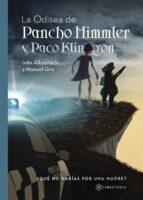La odisea de Pancho Himmler y Paco Klingon (ebook)