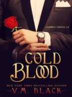 Cold Blood: Vampire's Choice 2 (ebook)