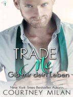 Trade Me – Gib mir dein Leben (ebook)