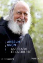 Oser la vie et la liberté (ebook)