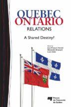 Quebec-Ontario Relations (ebook)