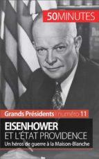Eisenhower et l'État Providence (ebook)