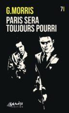 Paris sera toujours... pourri (ebook)