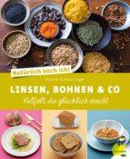Natürlich koch ich! Linsen, Bohnen & Co (ebook)