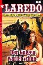 Laredo (Der Nachfolger von Cassidy) 17 - Erotik Western (ebook)
