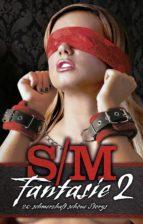 S/M-Fantasie 2 (ebook)