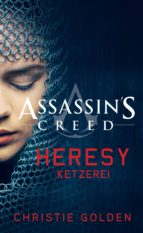 Assassin's Creed: Heresy - Ketzerei  (ebook)