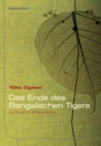 Das Ende des Bengalischen Tigers (ebook)