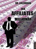 Der Affiliates-Millionär (ebook)