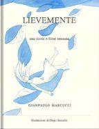 Lievemente (Versione Illustrata) (ebook)