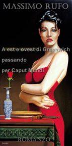 A Est e Ovest di Greenwich passando per Caput Mundi (ebook)