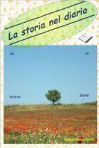 La storia nel diario (Io le volevo bene) (ebook)