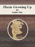 Flaxie Growing Up (ebook)