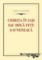 Chirița în Iasi sau două fete și o neneacă (ebook)