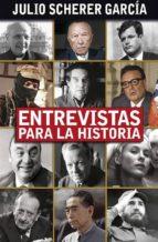 Entrevistas para la historia (ebook)