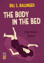 The Body in the Bed: A Barr Breed Mystery (ebook)