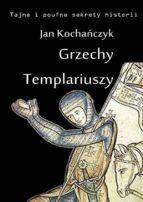 Grzechy Templariuszy (ebook)