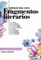 Fragmentos literarios Primavera 2014 (Avance editorial) (ebook)