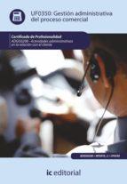 Gestión administrativa del proceso comercial. ADGG0208 (ebook)