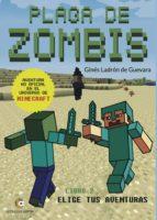 PLAGA DE ZOMBIS. Aventuras en el universo de Minecraft - Libro 2 (ebook)