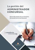 La gestión del Administrador Concursal