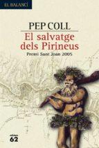 El salvatge dels Pirineus (ebook)