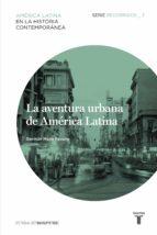 La aventura urbana de América Latina. Recorridos_3 (ebook)