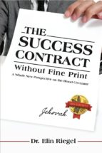 THE SUCCESS CONTRACT WITHOUT FINE PRINT (ebook)