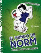 El mundo de Norm, 4. Atención: mola un montón (ebook)