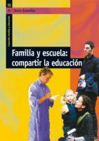 Familia y escuela: compartir la educación (ebook)